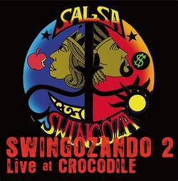 SWINGOZA2作目ライブアルバム、配信のみの限定リリース!